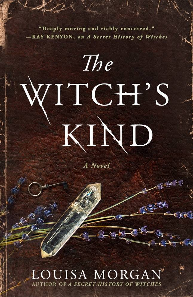 The Witch's Kind: A Novel by Louisa Morgan