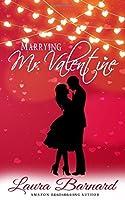 Marrying Mr Valentine (One Month Til I Do)