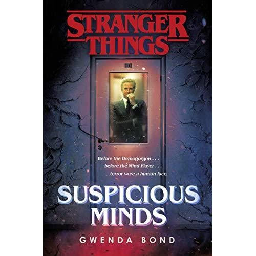 Suspicious Minds (Stranger Things, #1) by Gwenda Bond
