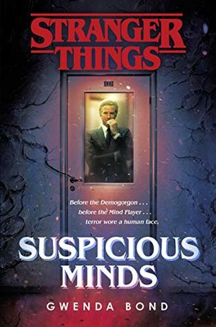 Suspicious Minds Stranger Things 1 By Gwenda Bond