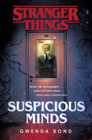 Suspicious Minds by Gwenda Bond