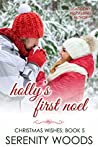 Holly's First Noel (Christmas Wishes, #5)
