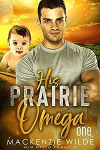 His Prairie Omega, Book 1 (Shale River #1 part 1 of 4)