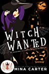 Witch Wanted (Adventures of a British Witch in Bottomslick #1)