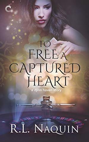To Free a Captured Heart (Djinn Haven, #3)