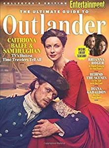 Entertainment Weekly The Ultimate Guide to Outlander