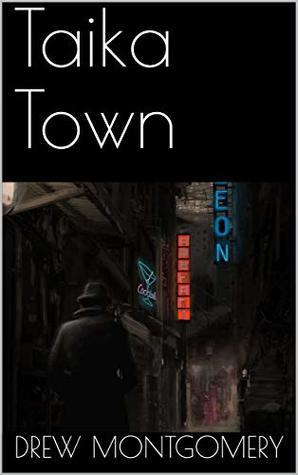 Taika Town by Drew Montgomery