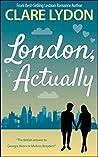 London, Actually (London Romance, #5)