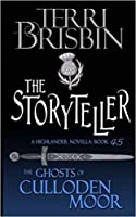 The Storyteller (Ghosts of Culloden Moor Book 45)