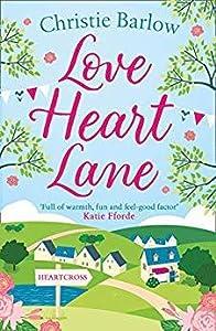 Love Heart Lane (Love Heart Lane, #1)