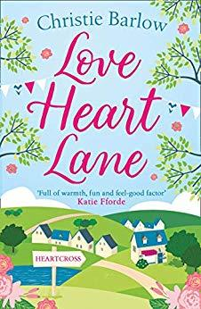 Love Heart Lane by Christie Barlow