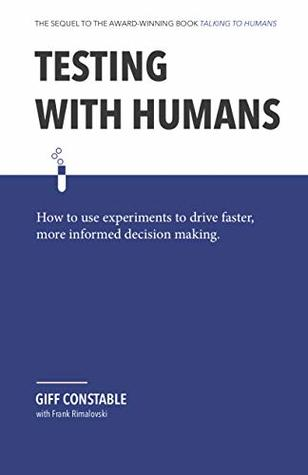 Testing with Humans by Giff Constable