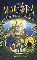 Die Galerie der Wunder: Kinderbuchserie: Eine Welt der Malerei und Magie (Deutsche Ausgabe) (Magora 1)