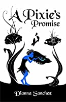 A Pixie's Promise (The Enchanted Kitchen Book 2)