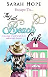 Escape To...The Little Beach Cafe