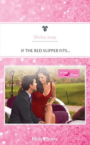 If The Red Slipper Fits... (In Her Shoes... Book 9)