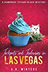 Jackpots and Jealousies in Las Vegas (Tiffany Black Mysteries, #14)