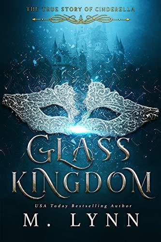 M. Lynn - Fantasy and Fairytales 4 - Glass Kingdom