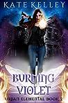 Burning Violet (Urban Elemental #1)