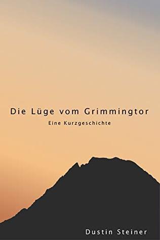 Cover image for Die Lüge vom Grimmingtor