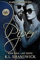 Piper: A Last Score Spin Off