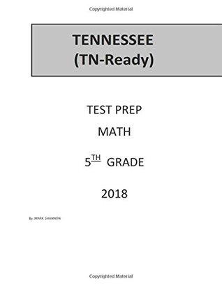 5th Grade TN-Ready Test Prep: 5th Grade Tennessee