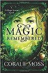Magic Remembered (Calliope Jones, #1)