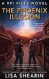 The Phoenix Illusion (SPI Files #6)