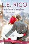 Mistletoe in Mayhem Boxed Set (Whiskey Sisters, #3)