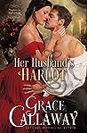 Her Husband's Harlot (Mayhem in Mayfair, #1)