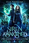 Siren Awakened (The Cursed Seas Collection)