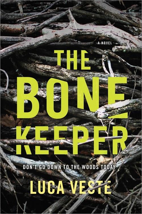 The Bone Keeper: A Novel