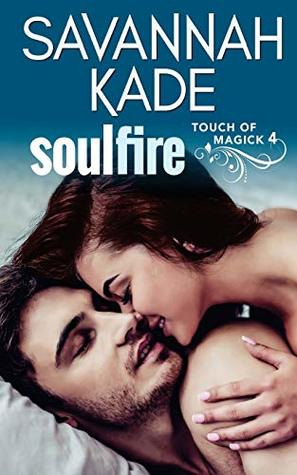 SoulFire (Touch of Magick #4)