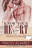Know Your Heart (Far North: A Sexy Contemporary Romance) (Volume 2)