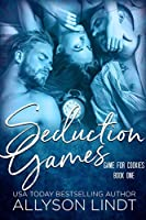 Seduction Games (Game for Cookies #1)