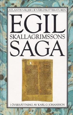 Egil Skallagrimssons Saga (Atlantis Väljer Ur Världslitteraturen)