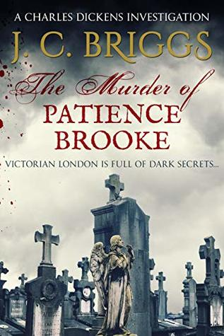 The Murder of Patience Brooke (Charles Dickens Investigations #1)