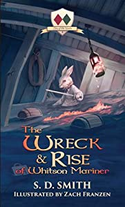 The Wreck & Rise of Whitson Mariner (Tales of Old Natalia, #2)