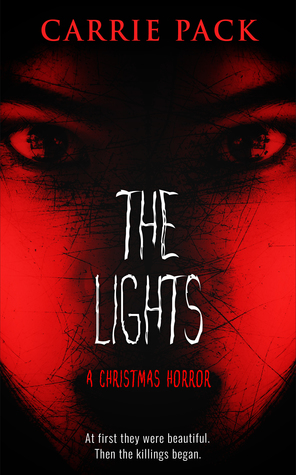 The Lights by Carrie Pack
