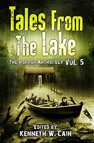 Tales from The Lake Vol. 5 by Kenneth W. Cain
