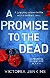 A Promise to the Dead (Detectives King and Lane, #4)