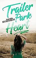Trailer Park Heart