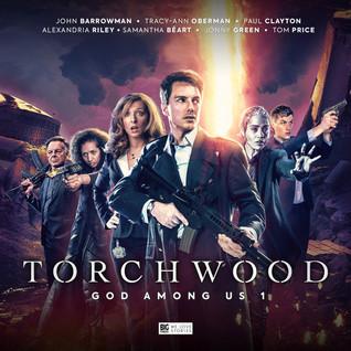 Torchwood: God Among Us, Part 1