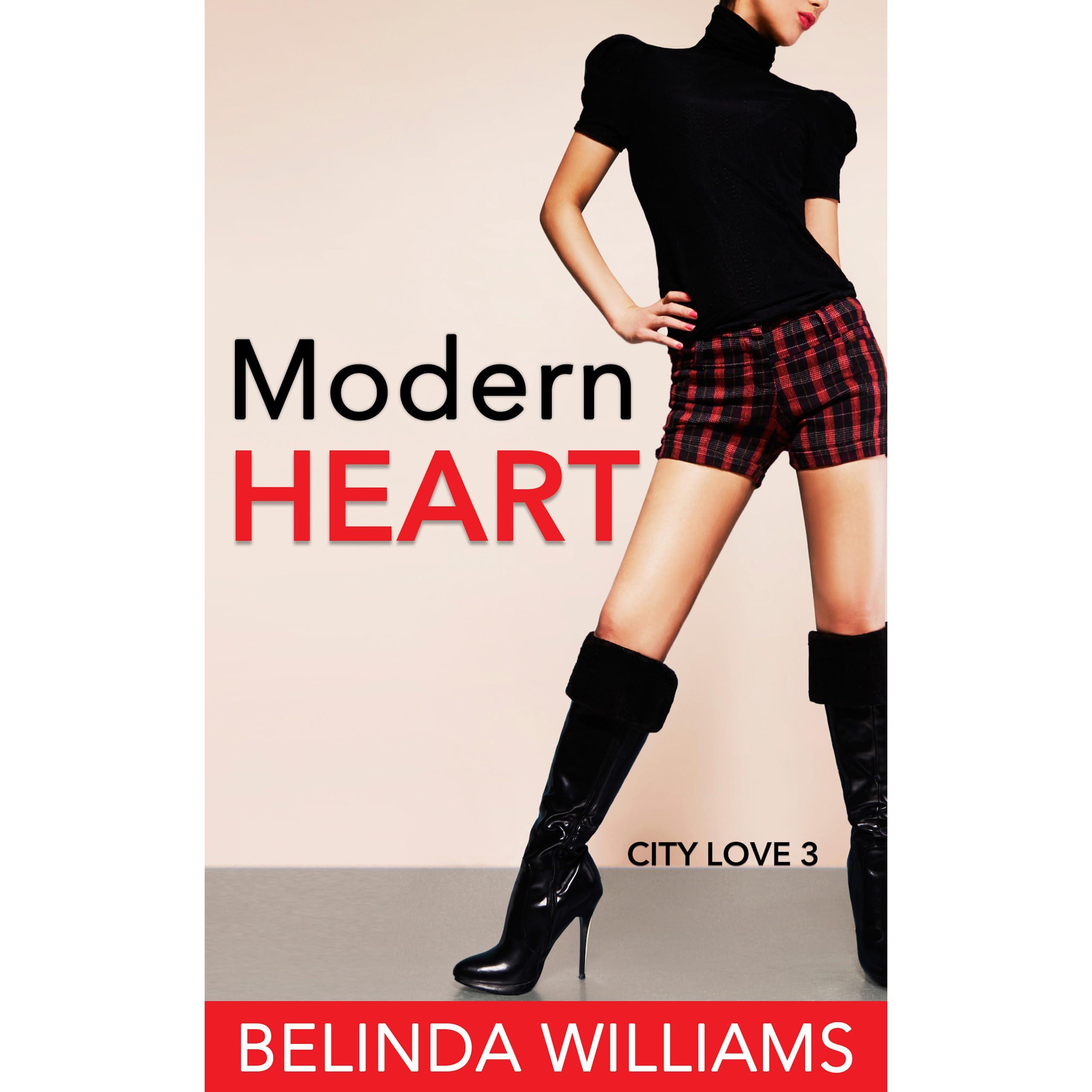 d3d024a6 Modern Heart (City Love, #3) by Belinda Williams