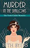 Murder in the Shallows (The Violet Carlyle Mysteries #6)