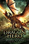 Dragon Hero (Riders of Fire, #2)
