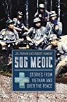 Book cover for SOG Medic: Stories from Vietnam and Over the Fence