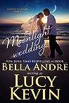 The Moonlight Wedding (Married in Malibu, #4)
