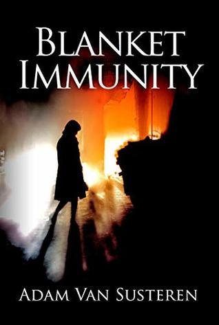 Blanket Immunity (Jo Channing Book 1)