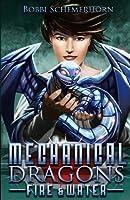 Mechanical Dragons: Fire&Water